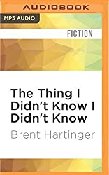 The Thing I Didn't Know I Didn't Know (Russel Middlebrook: The Futon Years) by Brent Hartinger (2016-05-24)