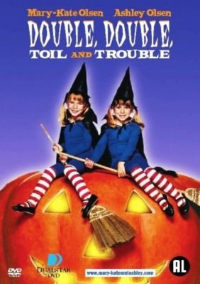 Double, Double, Toil and Trouble by Mary-Kate Olsen