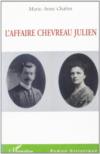 L'AFFAIRE CHEVREAU JULIEN