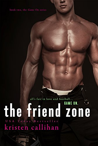 The Friend Zone (Game On Series Book 2) (English Edition)