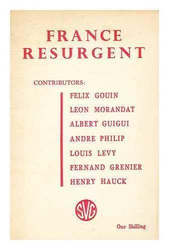 france-resurgent-publ-by-socialist-vanguard-group-contributors-felix-gouin-leon-morandat-albert-guig