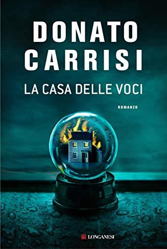 """Risultati immagini per """"La casa delle voci"""" di Donato Carrisi"""