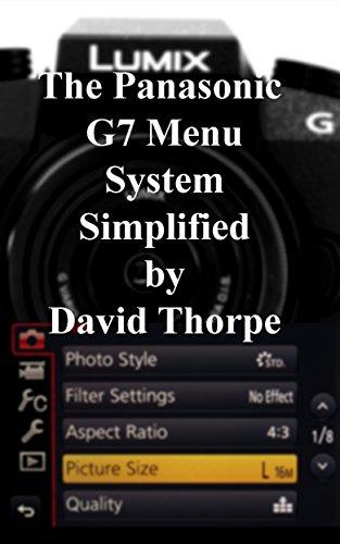 The Panasonic G7 Menu Simplified (English Edition)