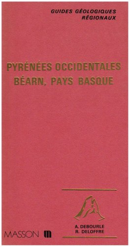 Guides gologiques : Pyrnes occidentales - Barn - Pays basque
