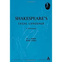 Shakespeare's Legal Language: A Dictionary (Student Shakespeare Library) by B. J. Sokol (2004-12-15)