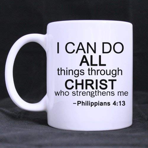s Bible Quotes I can do All Things Through Christ who Strengthens me-Philippians 100% Ceramic 11-Ounce White Mug ()