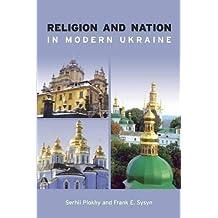 Religion and Nation in Modern Ukraine