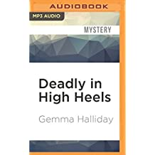 Deadly in High Heels (High Heels Mysteries) by Gemma Halliday (2016-05-31)