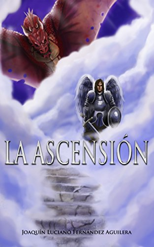 La Ascensión por Joaquín Luciano Fernández Aguilera