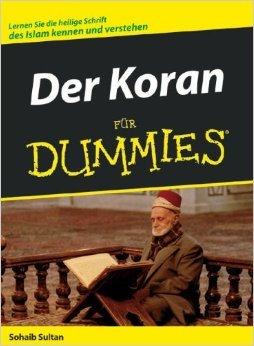 Der Koran fŸr Dummies ( 23. Februar 2006 )
