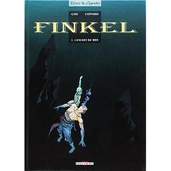 Finkel, tome 1 : L'Enfant de mer
