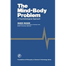 The Mind-Body Problem: A Psychobiological Approach by Mario Bunge (2014-09-12)