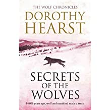 (Secrets of the Wolves) By Dorothy Hearst (Author) Paperback on (Aug , 2011)