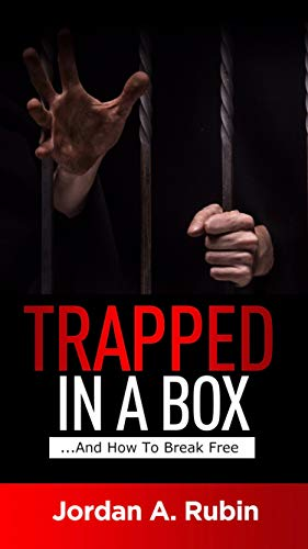 Trapped In A Box: ...And How To Break Free (English Edition) eBook ...