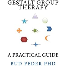 Gestalt Group Therapy: A Practical Guide (English Edition)