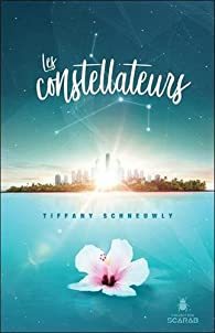 Les constellateurs par Tiffany Schneuwly