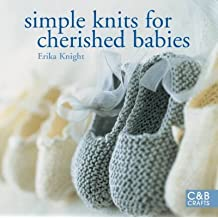 [(Simple Knits for Cherished Babies)] [ By (author) Erika Knight ] [February, 2009]