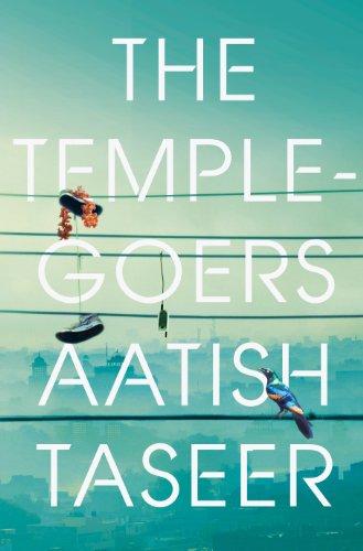 The Temple-goers (English Edition) eBook: Aatish Taseer: Amazon.es ...