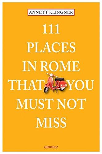 111 Places in Rome That You Shouldnt Miss por Annett Klingner