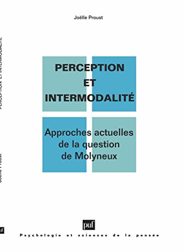 Perception et intermodalité : Approches actuelles de la question de Molyneux