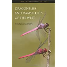 Dragonflies and Damselflies of the West: The Photographic Guide (Princeton Field Guides)
