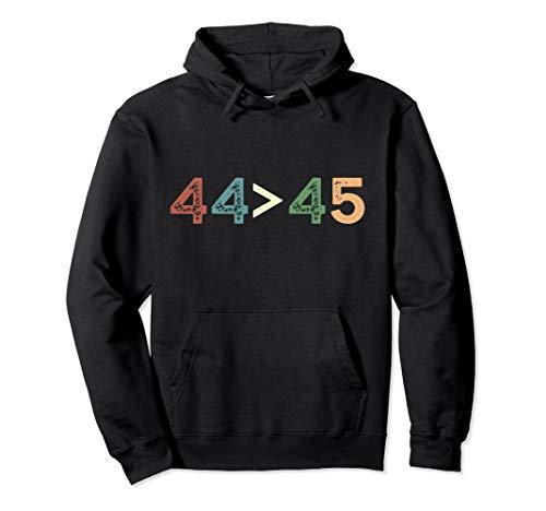 44> 45 Anti Trump Obama ist größer als Trump Funny Meme Pullover Hoodie Barack Obama Sweatshirt