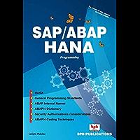 SAP/ABAP HANA Programming: Learn to design and build SAP HANA applications with ABAP/4 (English Edition)