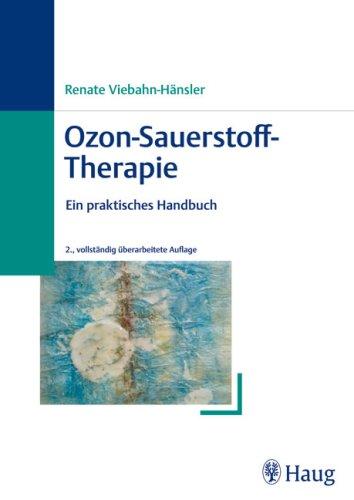 Ozon-Sauerstoff-Therapie: Ein praktisches Handbuch