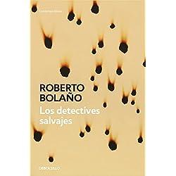 Los detectives salvajes -- Premio Herralde de Novela 1998