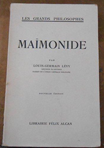 Maïmonide - Louis-Germain Lévy -Librairie Félix Alcan
