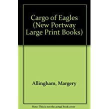 Cargo of Eagles (New Portway Large Print Books)