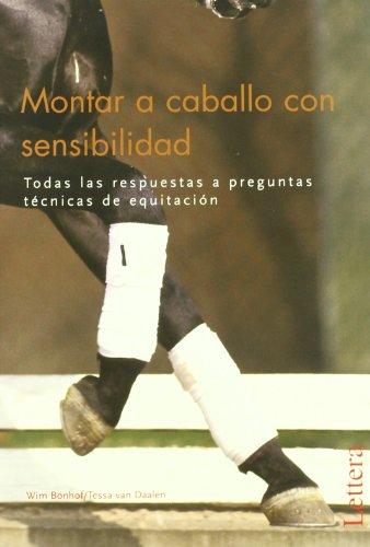 Montar a caballo con sensibilidad por Win Bonhof