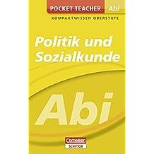 Pocket Teacher Abi Politik/Sozialkunde: Kompaktwissen Oberstufe (Cornelsen Scriptor - Pocket Teacher)