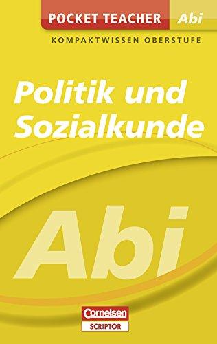 Pocket Teacher Abi Politik/Sozialkunde: Kompaktwissen Oberstufe