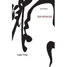 Die Zen-Peitsche (Grosse Zen-Meister)