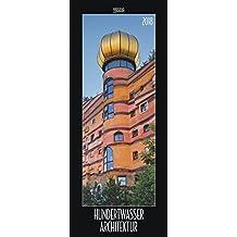 Hundertwasser Architektur 2018: PhotoArt Vertikal Kalender