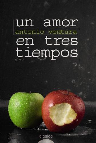 Un Amor En Tres Tiempos Cover Image
