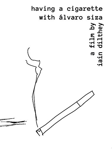Alvaro Siza: Having a Cigarette