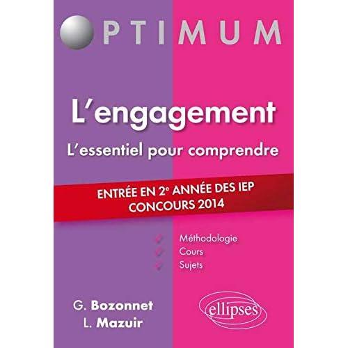 L'Engagement l'Essentiel pour Comprendre Entrée en 2e Année des IEP Concours 2014