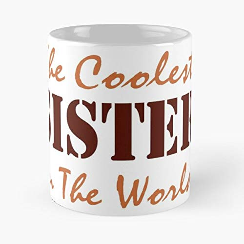 Sister Sisters Birthday Awesome - Best Gift Coffee Mugs 11...
