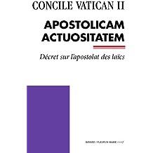 Apostolicam Actuositatem - Décret sur l'apostolat des laïcs