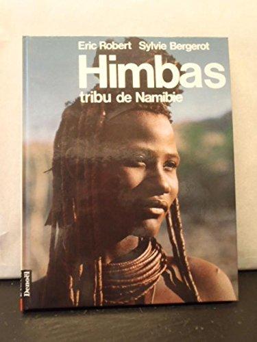 Himbas, tribu de Namibie par Eric Robert