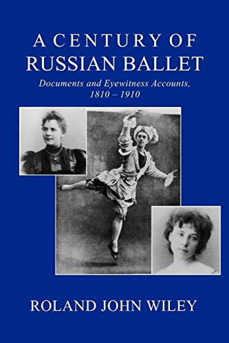 A Century of Russian Ballet por Roland John Wiley
