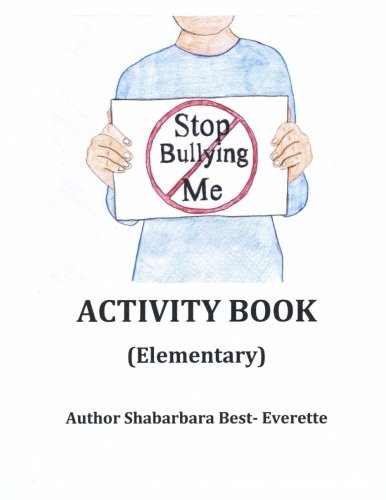 Stop Bullying Me Activity Book Elementary