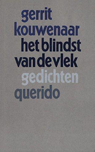 Het blindst van de vlek (Dutch Edition)
