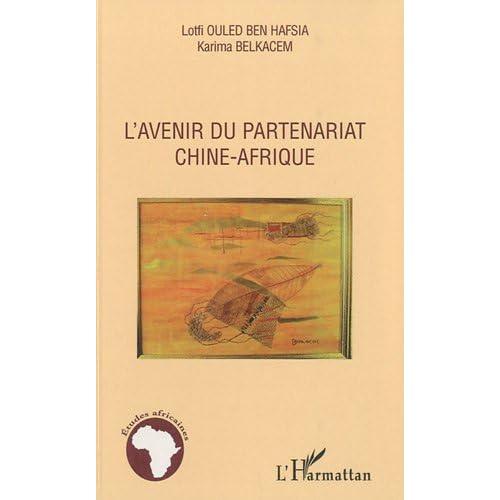 Avenir du Partenariat Chine Afrique