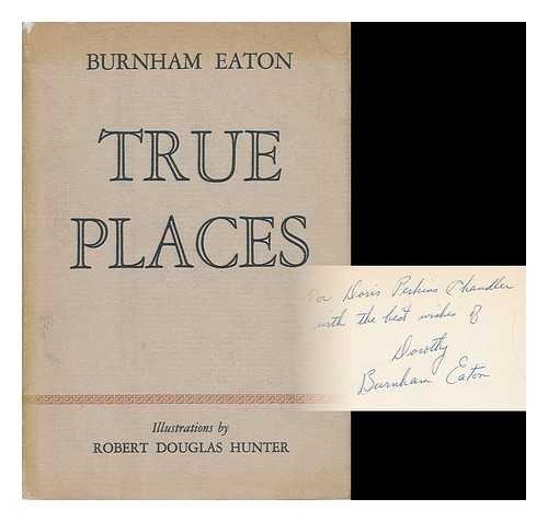 true-places-by-burnham-eaton-illustrations-by-robert-douglas-hunter