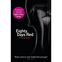 Eighty Days Red (Eighty Days 3) by Jackson, Vina (2012)