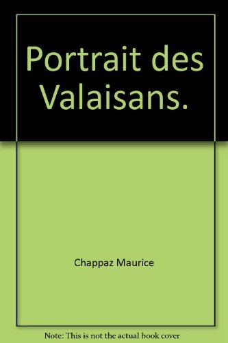 Portrait des Valaisans.