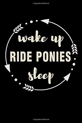 Wake Up Ride Ponies Sleep Gift Notebook for Girl Who Loves Ponies: Medium Ruled Blank Journal por Useful Books